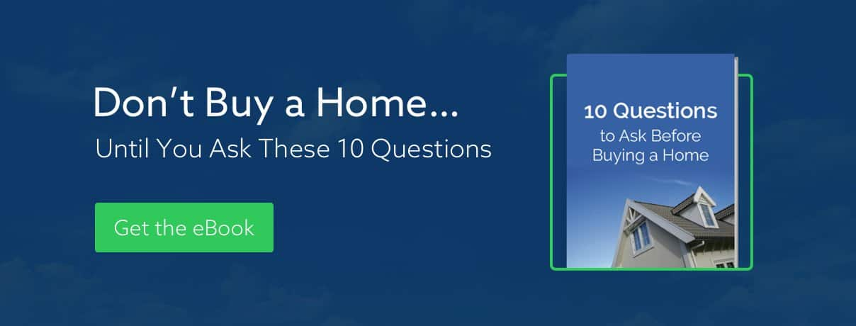 10 Questions to Ask Before Buying a Home